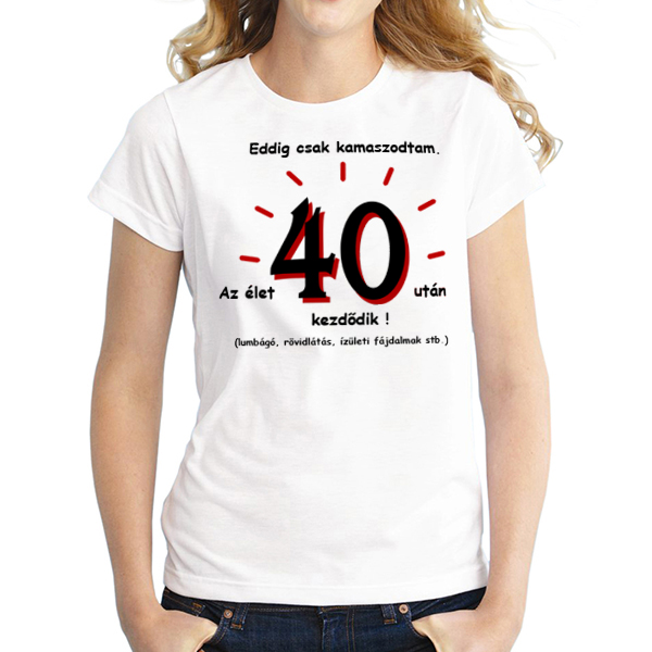 0a90bb1904 Póló/ 40 éves